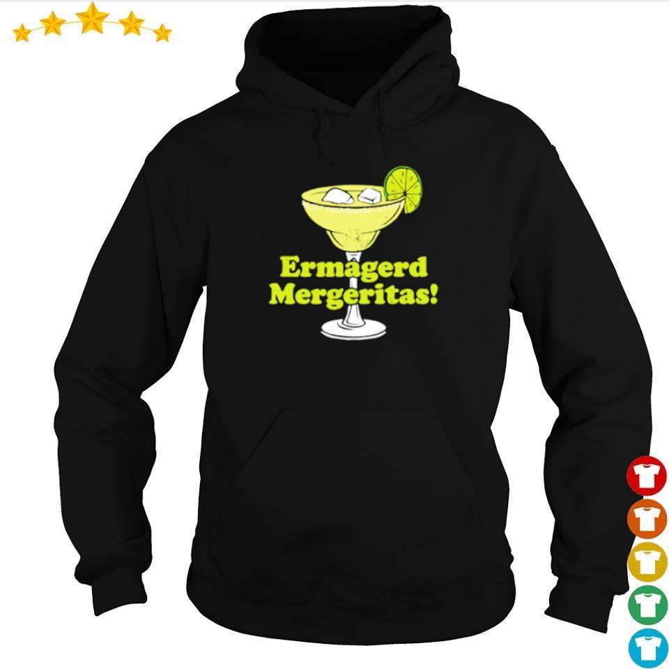 Cocktail ermagerd mergeritas s hoodie