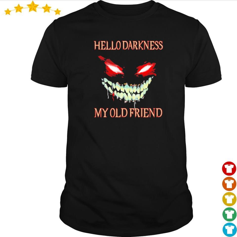Evil Face hello darkness my old friend Halloween shirt