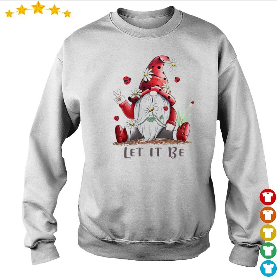 Funny Gnomes let it be s sweater
