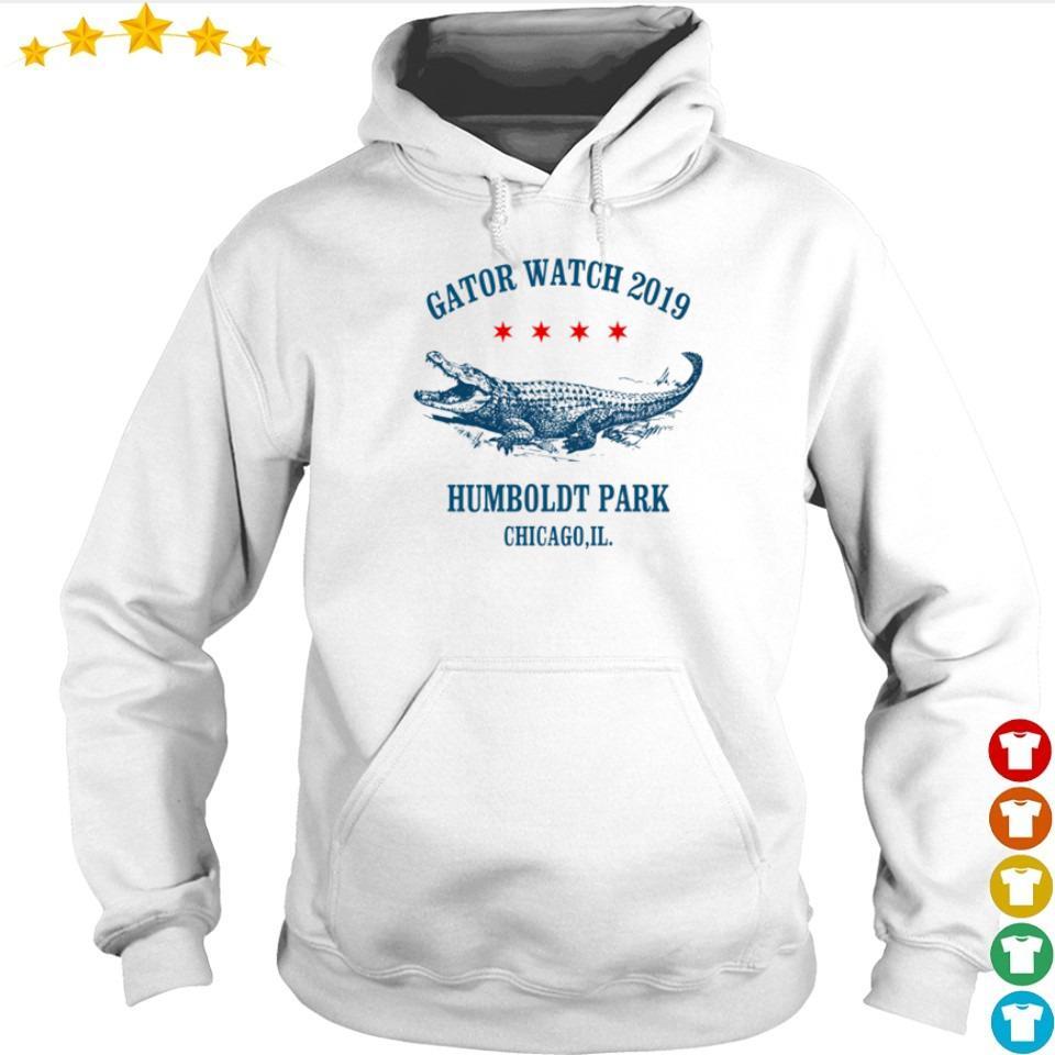 Gator watch 2019 Humboldt Park Chicago s hoodie