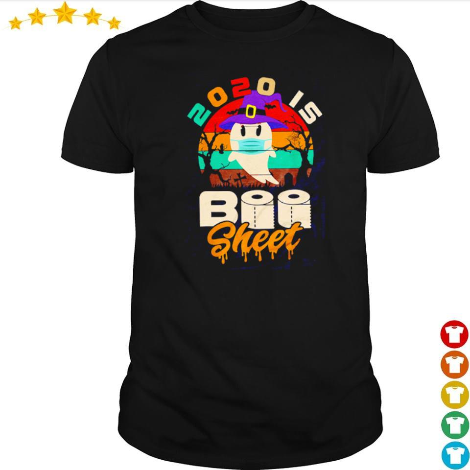Ghost wearing mask 2020 is boo sheet shirt