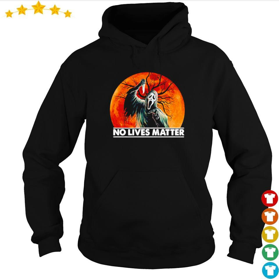 Ghostface no lives matter s hoodie