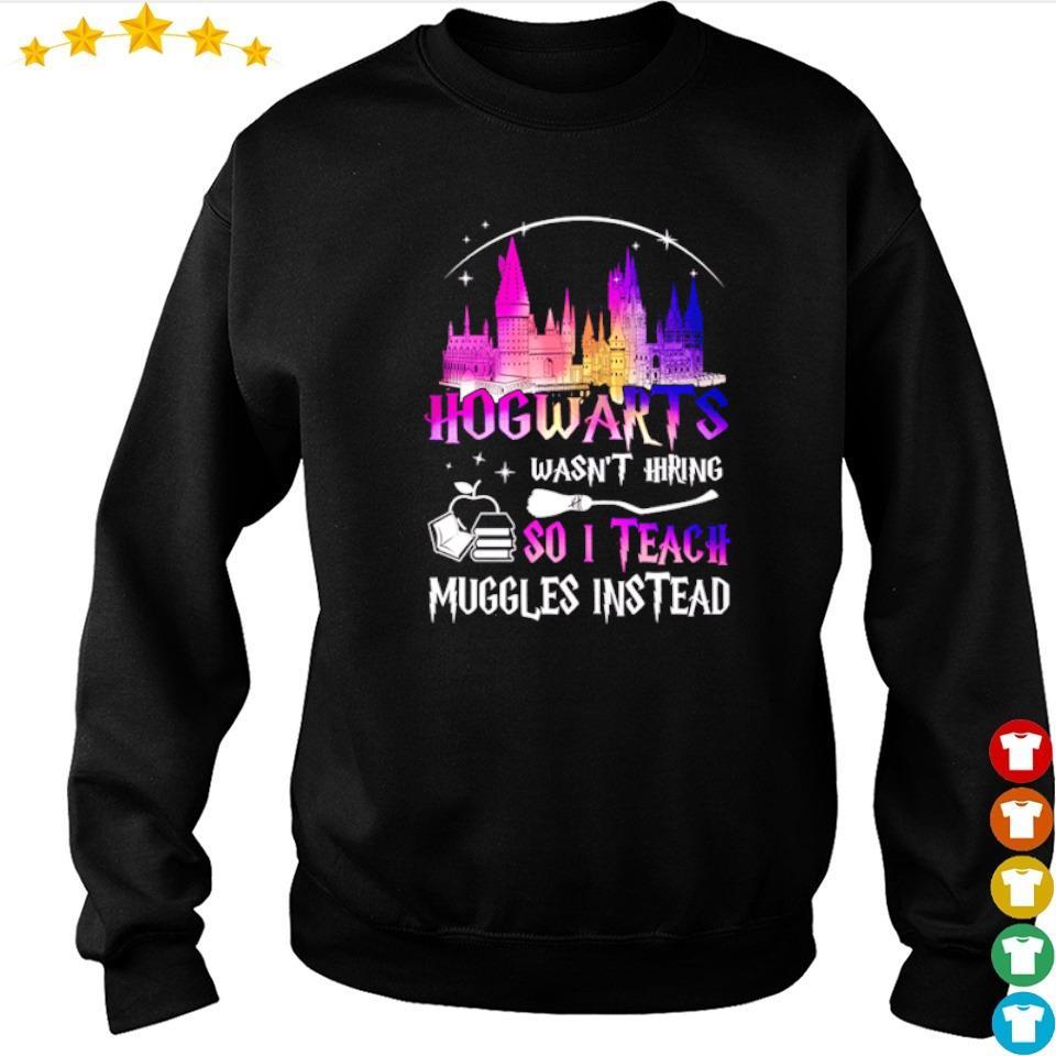 Hogwarts wasn't hiring so I teach muggles instead s sweater