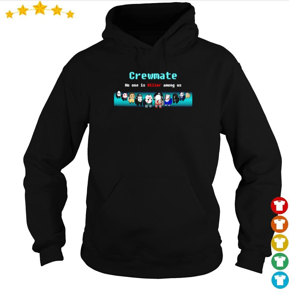 Horror characters crewmate no one is killer among us s hoodie