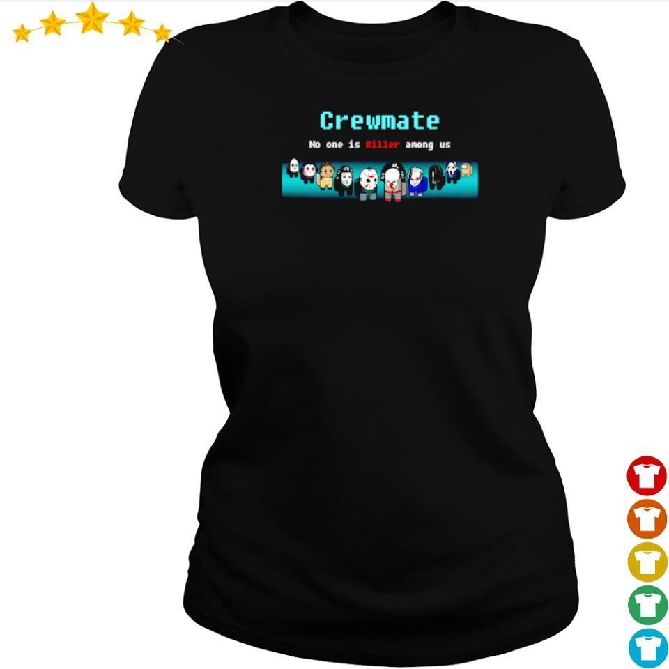 Horror characters crewmate no one is killer among us s ladies tee