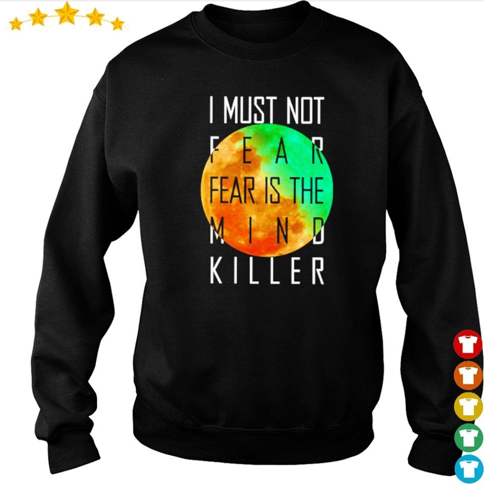 I must not fear fear is the mind killer s sweater