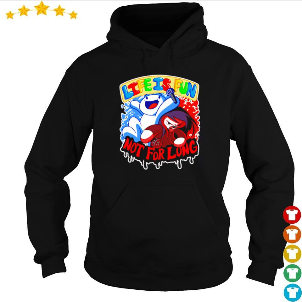 Ice and fire life is fun not for long s hoodie