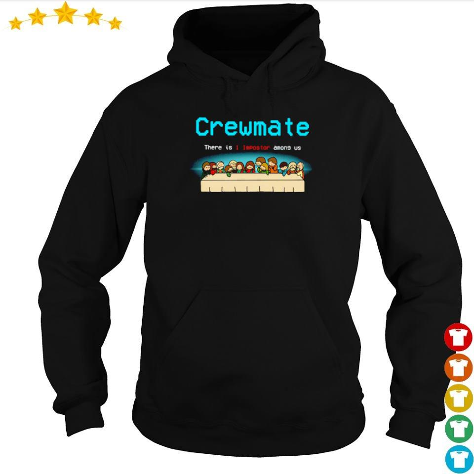 Jesus tables crewmate there is 1 impostor among us s hoodie