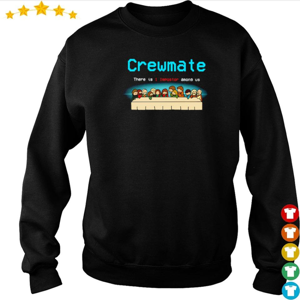 Jesus tables crewmate there is 1 impostor among us s sweater