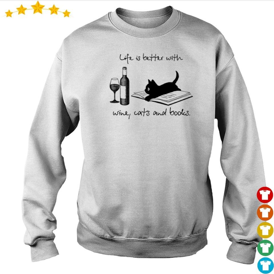 Life is better with wine cats and books s sweater