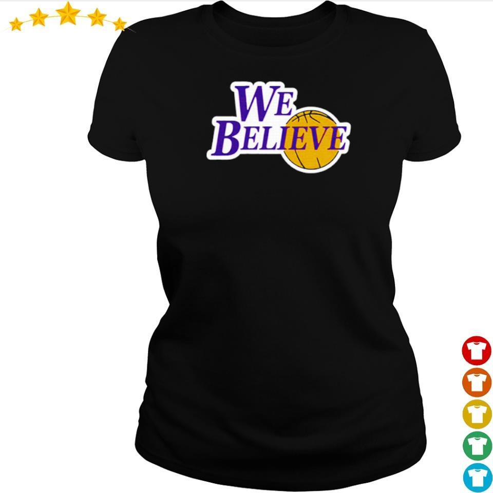 Los Angeles Lakers we believe s ladies tee