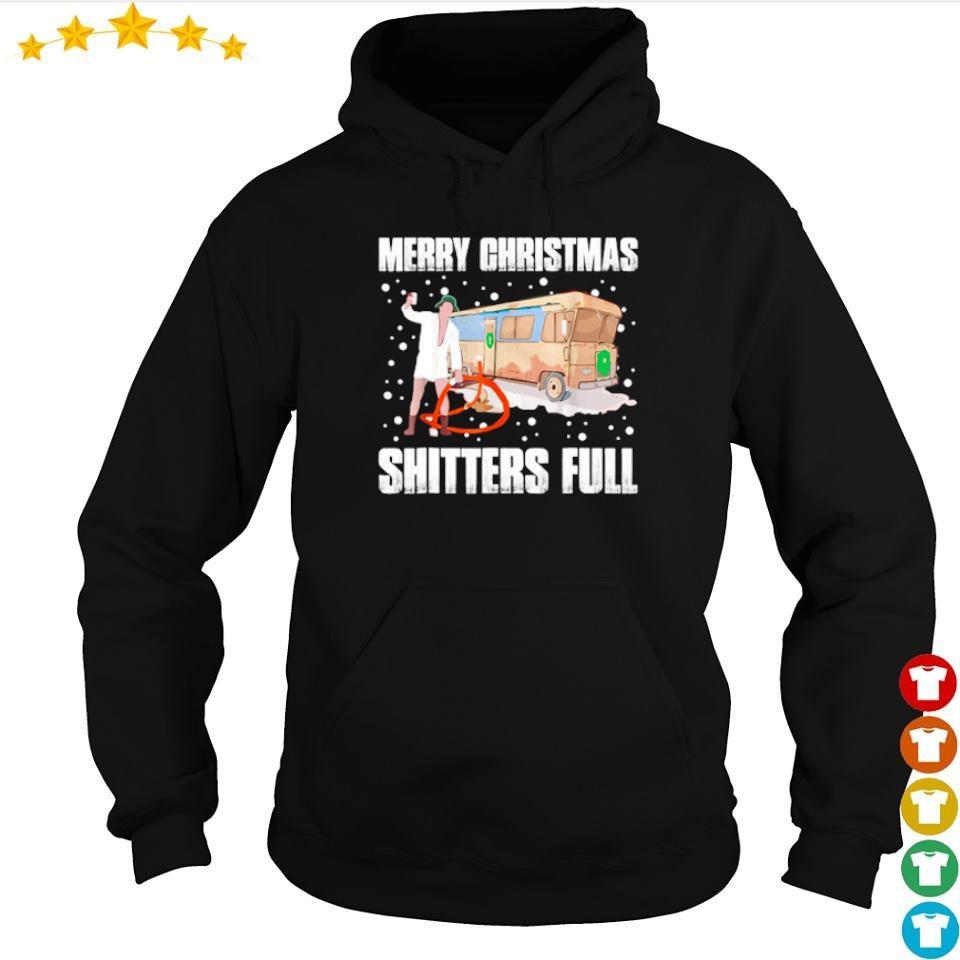 Merry Christmas shitters full s hoodie