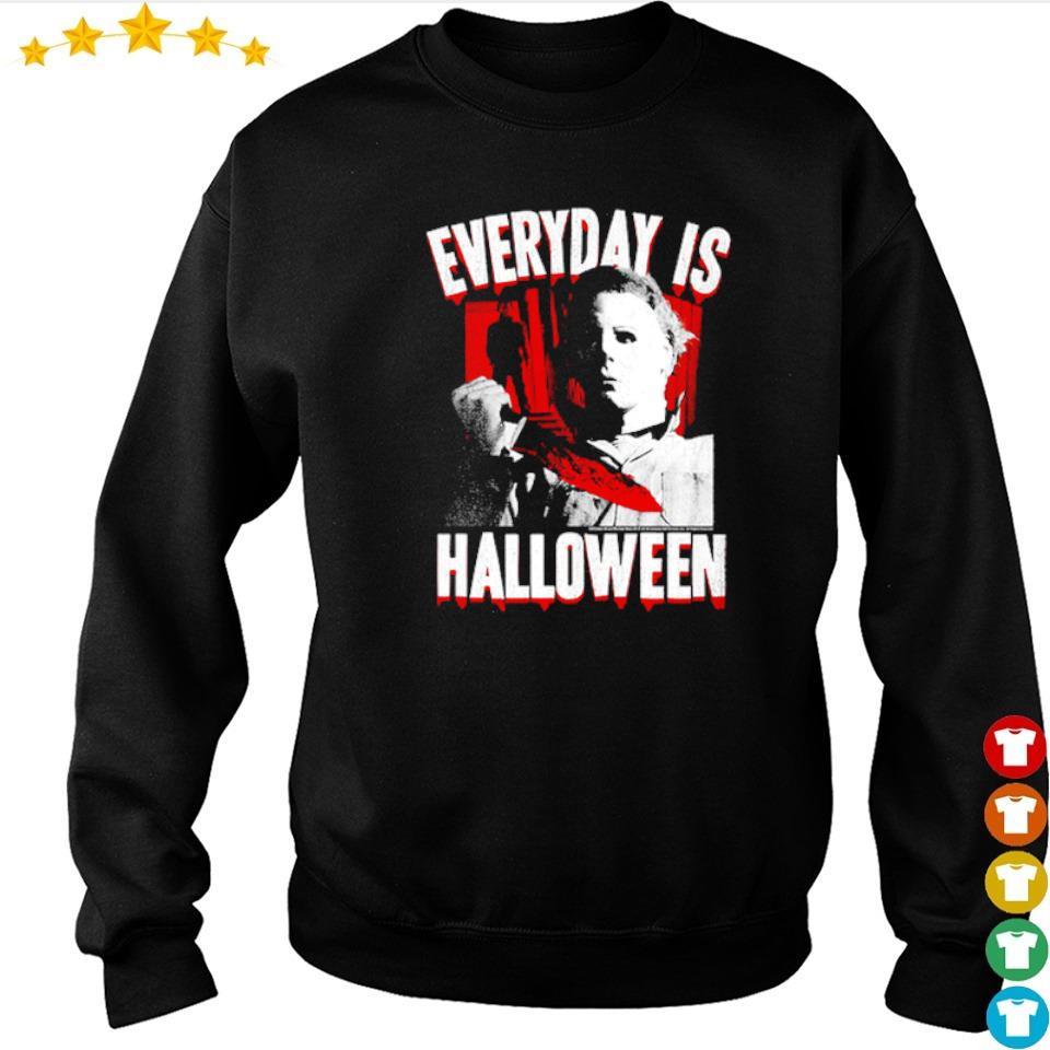 Michael Myers everyday is Halloween s sweater