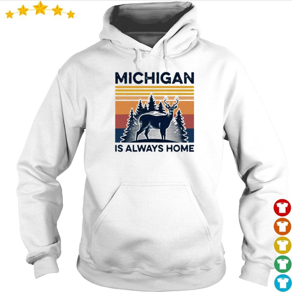 Michigan deer is always home vintage s hoodie