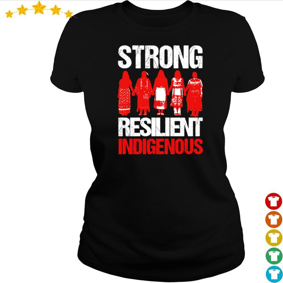 Native American woman strong resilient indigenous s ladies tee