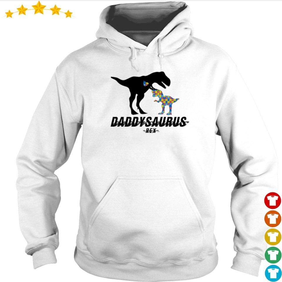 Official daddysaurus T Rex s hoodie