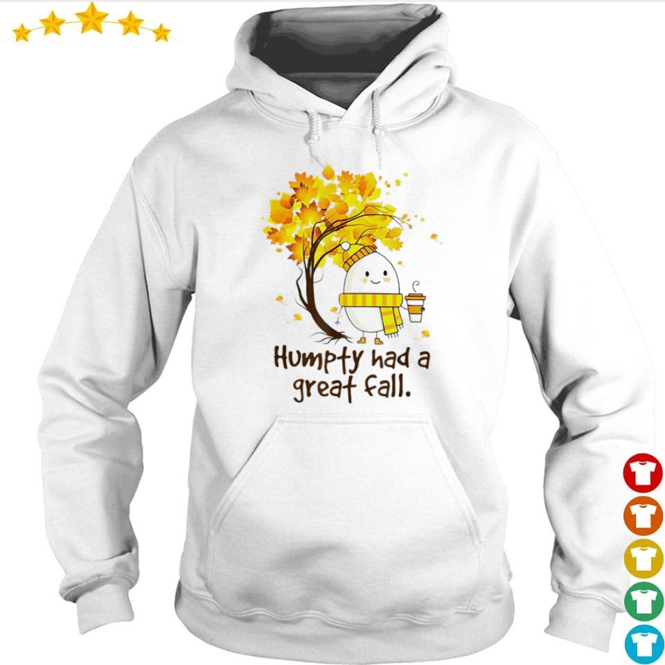Official Humpty had a great fall s hoodie