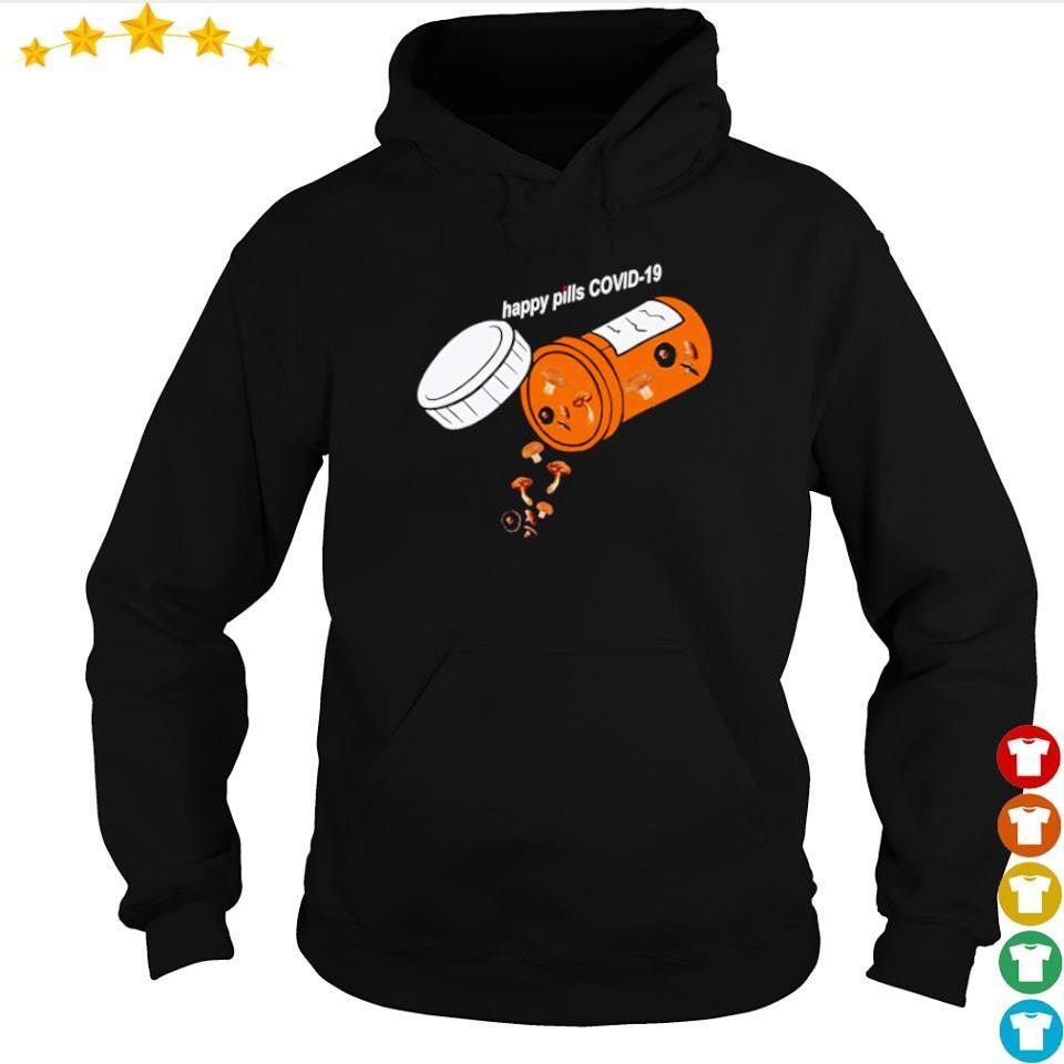 Official mushroom happy pill covid 19 s hoodie