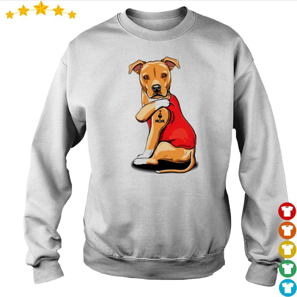 Pit Bull Terrier tattoo I love mom s sweater