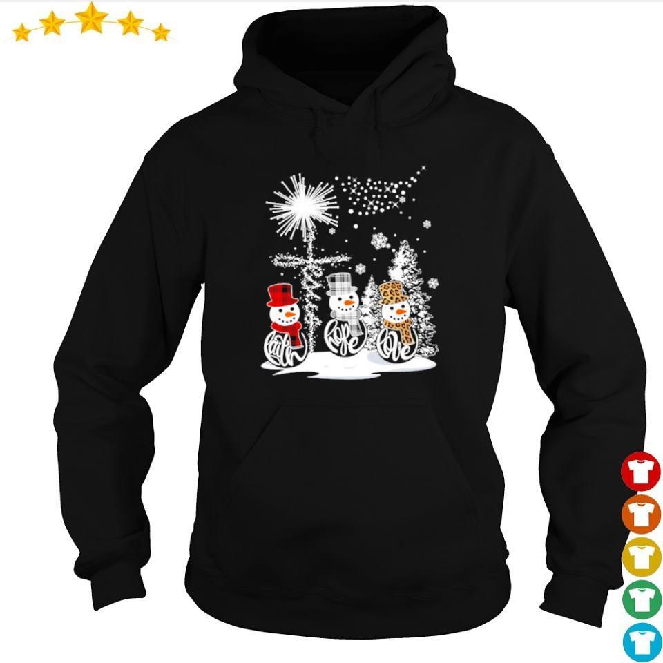 Snowman faith hope love happy Christmas s hoodie