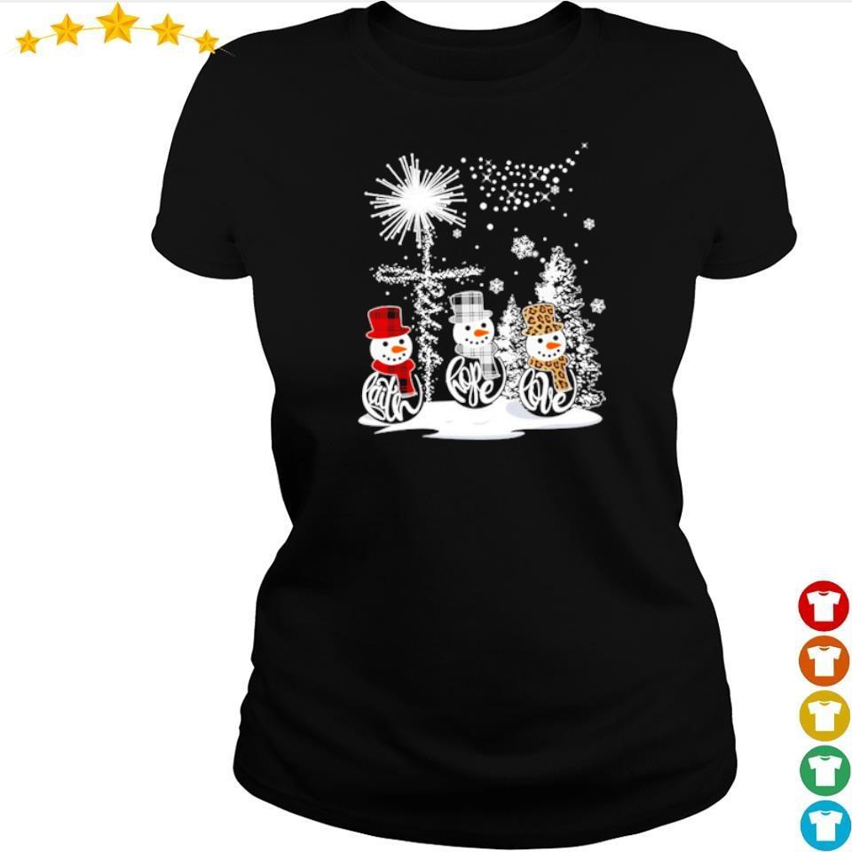 Snowman faith hope love happy Christmas s ladies tee
