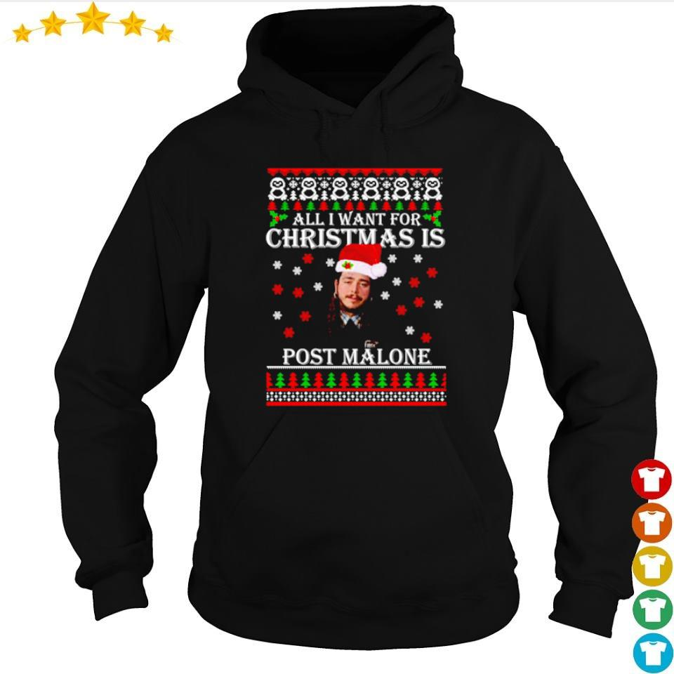 All I want for Christmas is Post Malone sweater hoodie