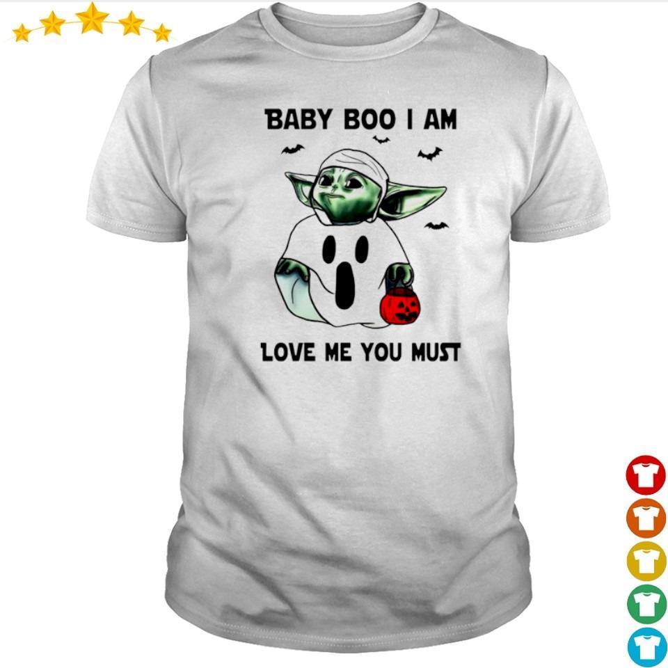 Baby Yoda boo I am love me you must shirt