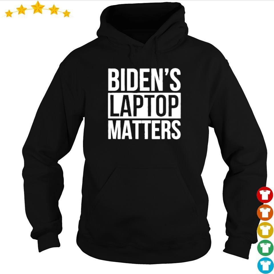 Biden's laptop matters s hoodie