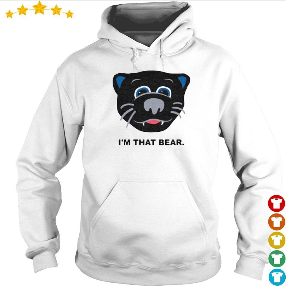 Carolina Panthers I'm that bear s hoodie