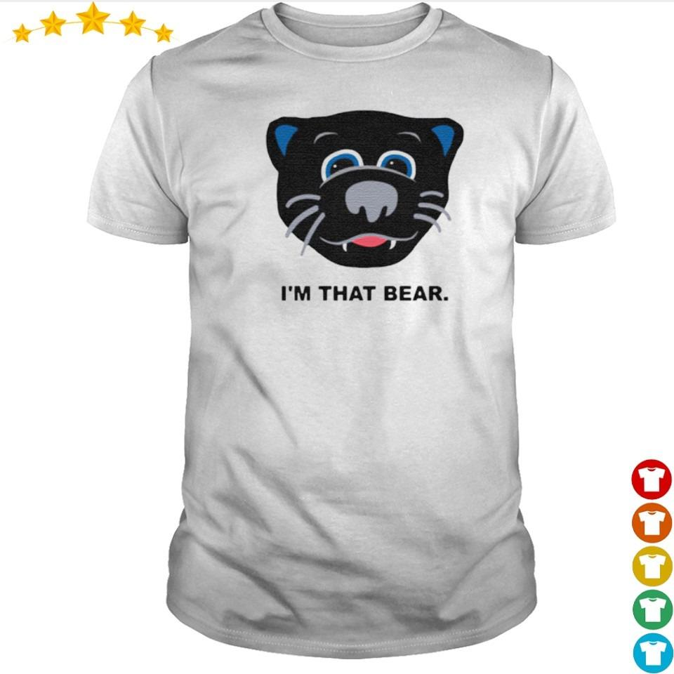 Carolina Panthers I'm that bear shirt