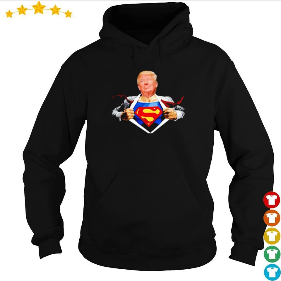 Donald Trump is a superman s hoodie