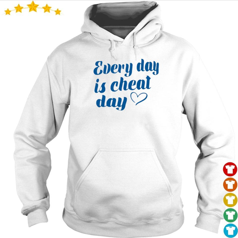 Every day is cheat day s hoodie