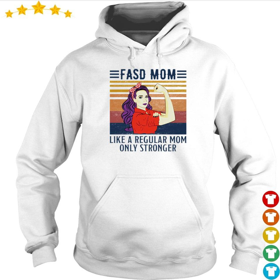 FASD mom like a regular mom only stronger vintage s hoodie
