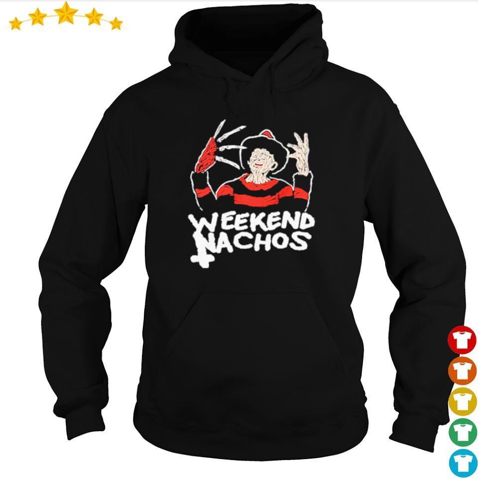 Freddy Krueger weekend nachos s hoodie
