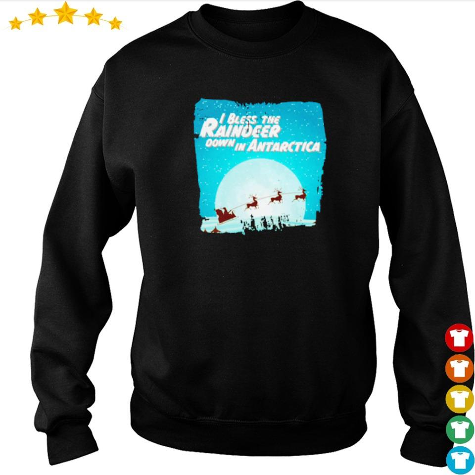 I bless the raindeer down in Antarctica sweater