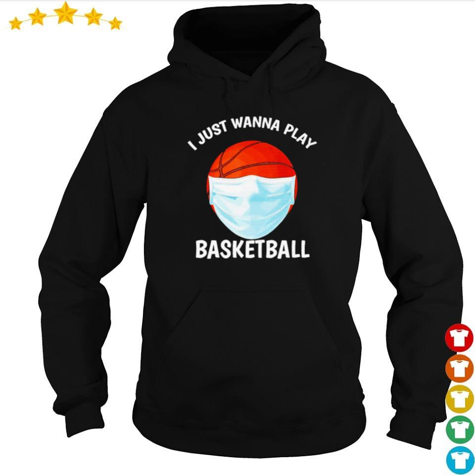 I just wanna play basketball facemask s hoodie