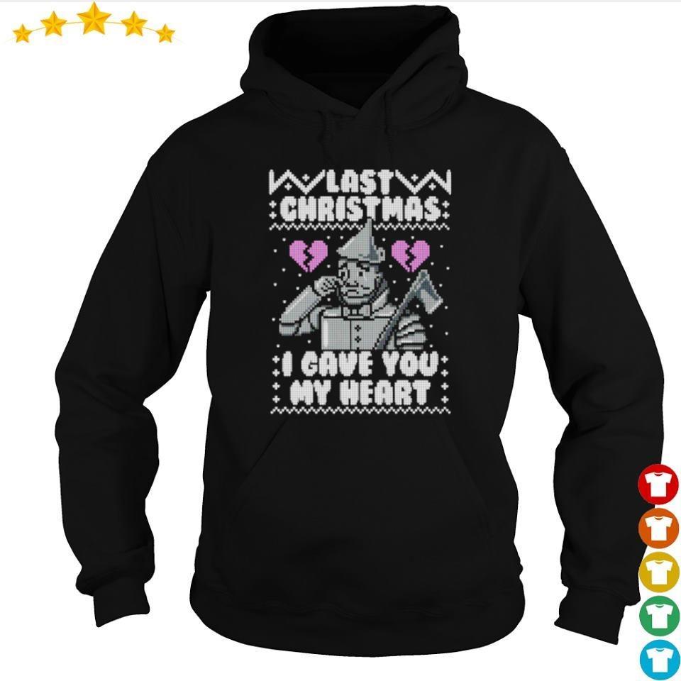 Last Christmas I gave you my heart sweater hoodie