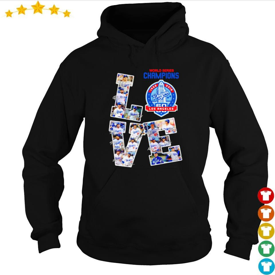 Love Los Angeles Dodgers world series champions s hoodie