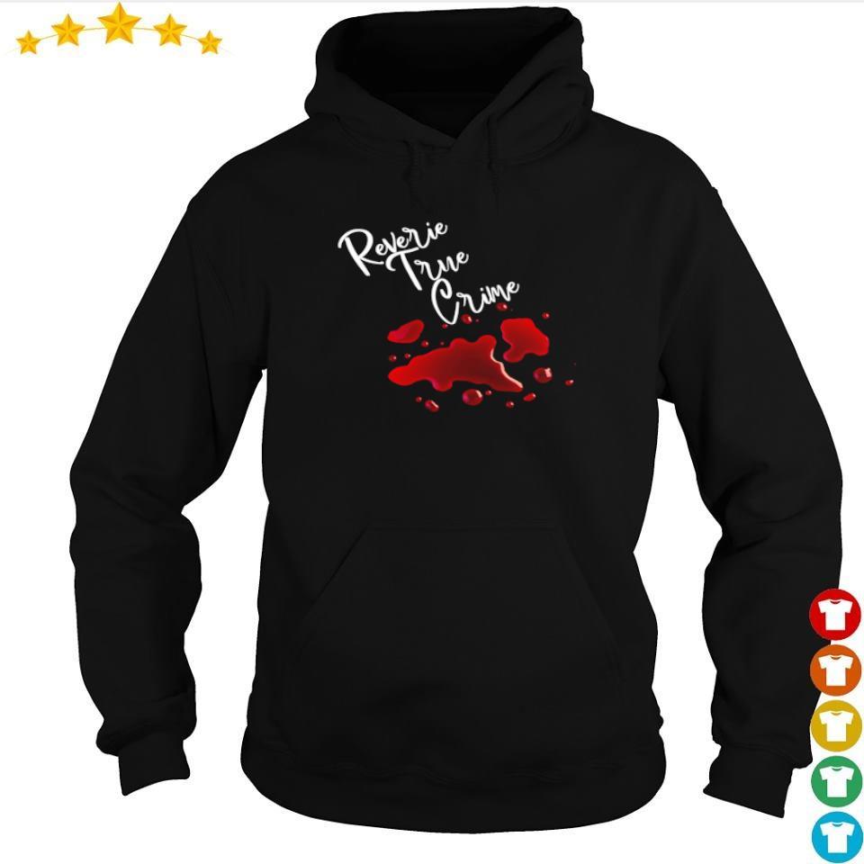 Official reverie true crime s hoodie