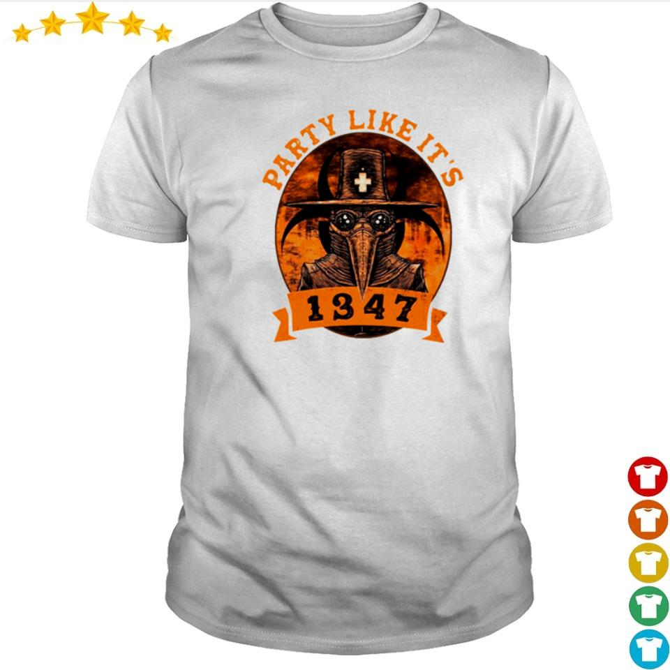 Party like it's 1347 facemask shirt