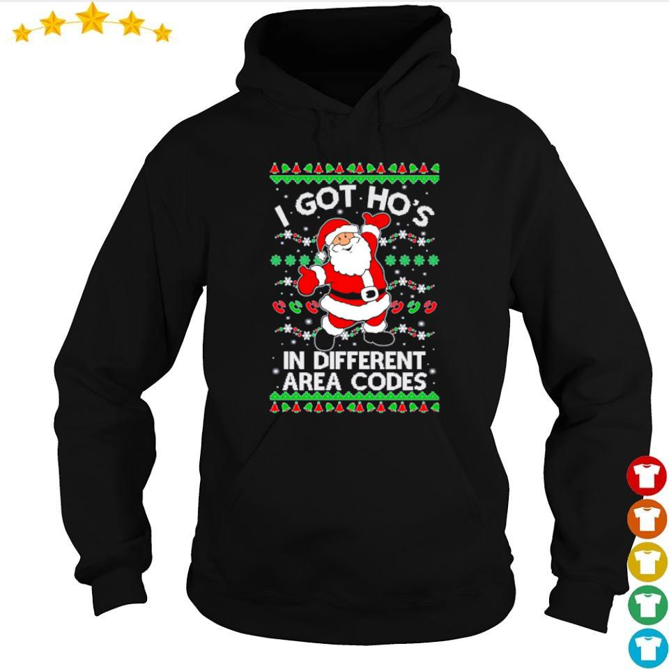 Santa Claus I got ho's in different area codes sweater hoodie