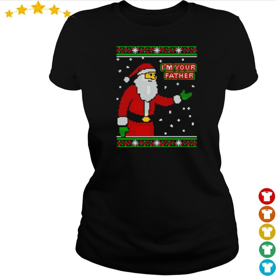 Santa Claus I'm your father happy Christmas sweater ladies tee