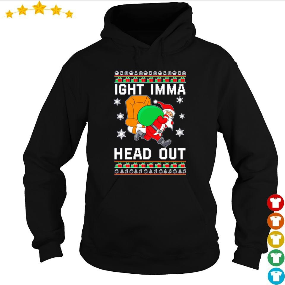 Santa Claus ight imma head out merry Christmas sweater hoodie