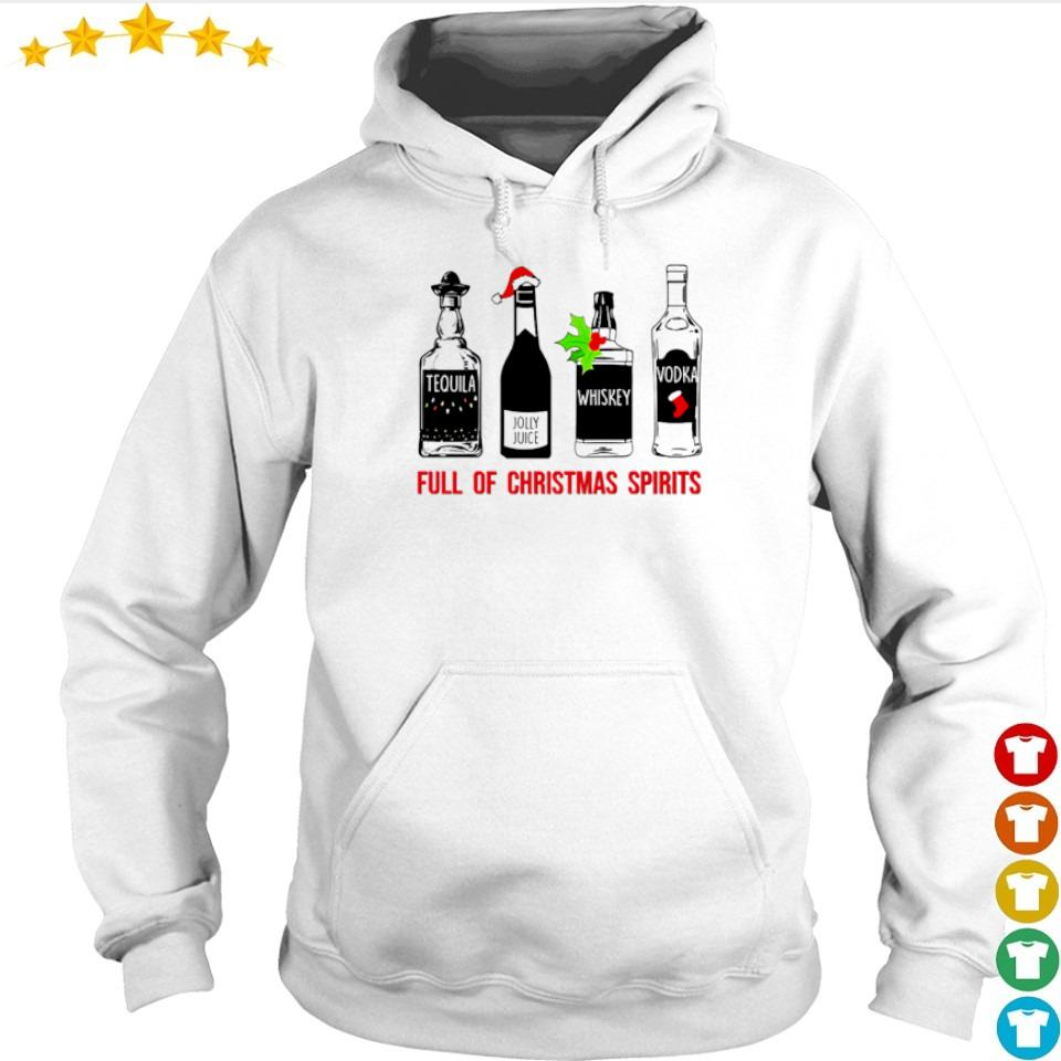 Tequila whiskey vodka full of Christmas spirits sweater hoodie