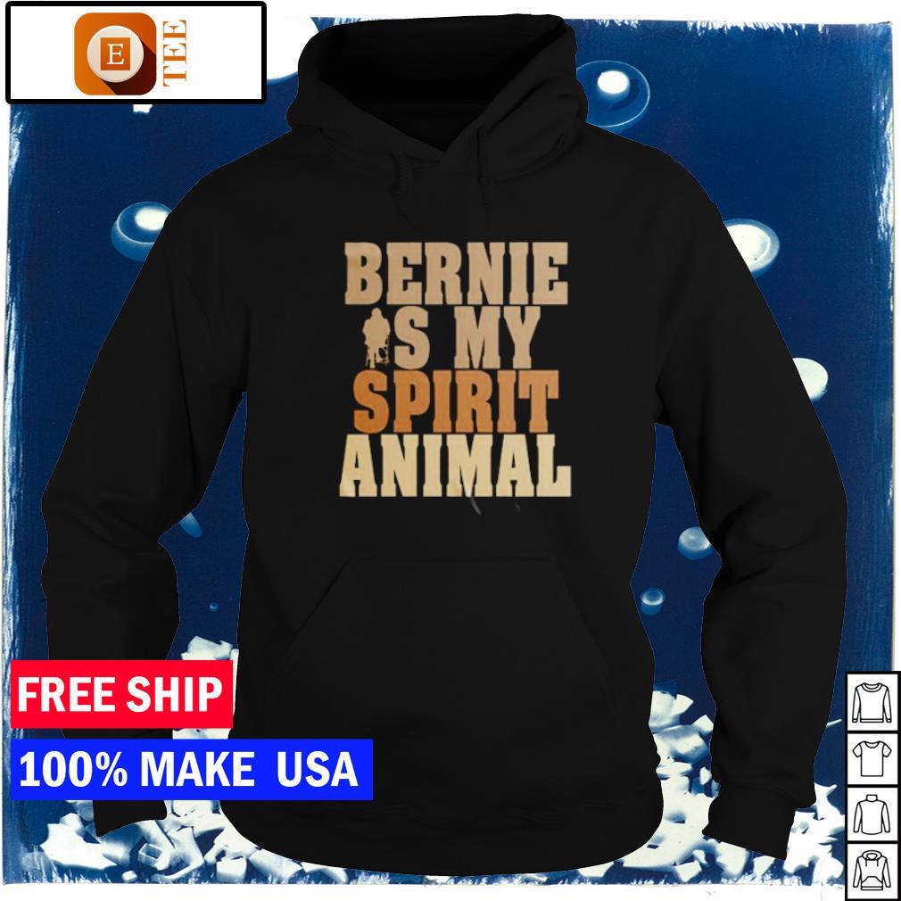 Bernie is my spirit animal s hoodie