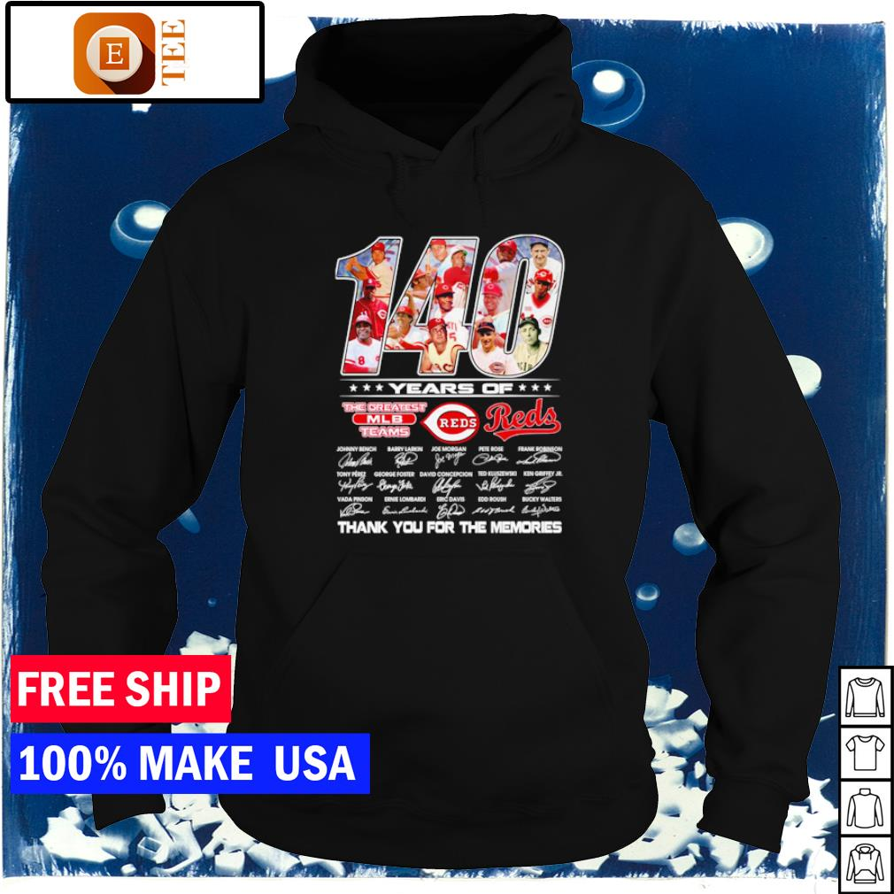 Cincinnati Reds 140 years of the greatest MLB team thank you for the memories s hoodie