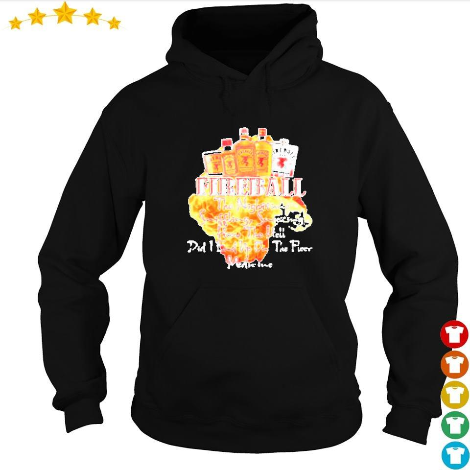 Firball the nighttime sniffling sneezing how the hell did I end up on the floor medicine s hoodie