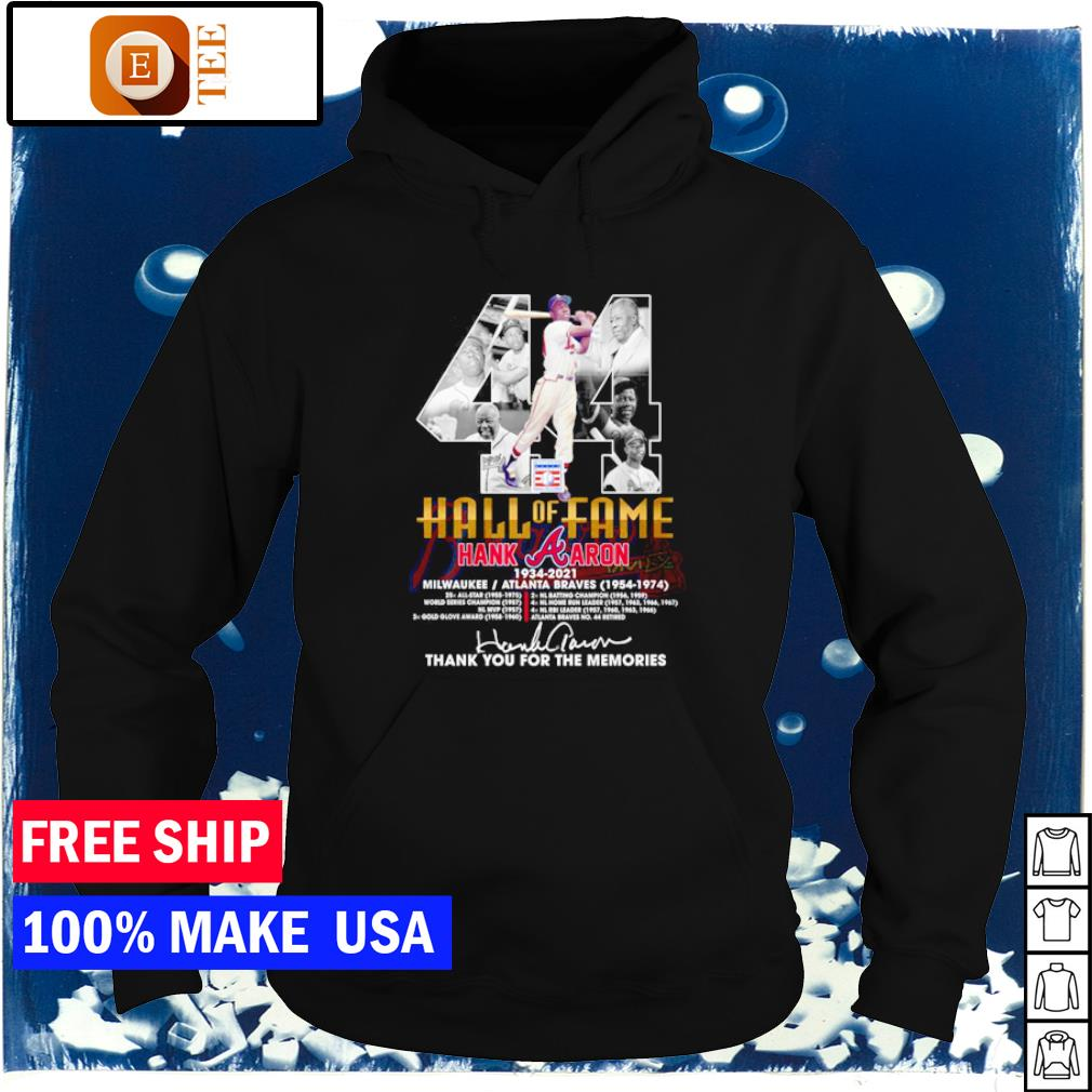 Hall of Fame Hank Aron number 44 Atlanta Braves 1954 1974 thank you for the memories s hoodie