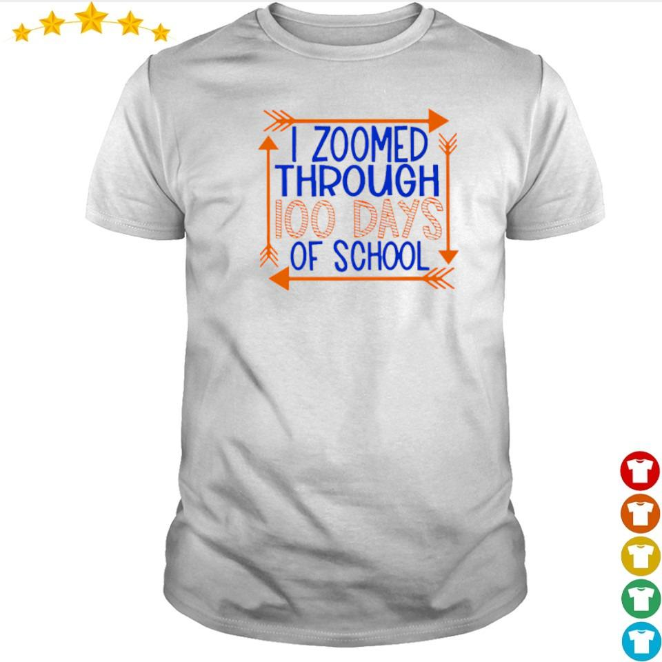 I zoomed through 100 days of school shirt
