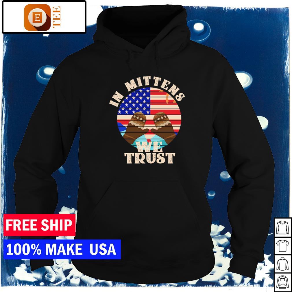 In mittens we trust American Flag Bernie Sanders s hoodie